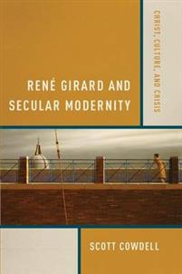 rene-girard-and-secular-modernity